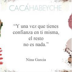 "Frase do ""El Libro de la Moda"", da Nina Garcia.  quotes | love yourself | autoconfiança"