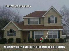Funny pictures about The best way to decorate your house for Christmas. Oh, and cool pics about The best way to decorate your house for Christmas. Also, The best way to decorate your house for Christmas. All Things Christmas, Holiday Fun, Christmas Time, Outdoor Christmas, Holiday Ideas, Christmas Ideas, Merry Christmas, Christmas Humor, Christmas Inspiration