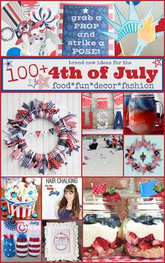 July 4th fun Ideas! Recipes, crafts, decor, and fashion plus my photo booth props for 4th of July pictures!