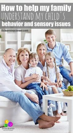 How can I help my family and friends understand my child's behavior and sensory disorder | ilslearningcorner.com
