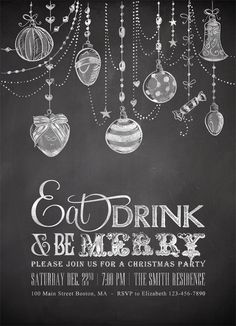 Printable Chalkboard Christmas Invitations http://awesome-wedding-ideas-614.blogspot.com - LIKE THE ORNAMENTS