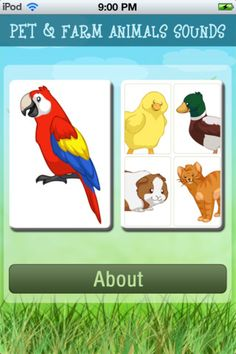 *Animal Sounds* ($0.99)  ✔ Interactive touch screen feature  ✔ Realistic animal sounds    -Bee  -Cat  -Chick  -Chicken  -Cow  -Cricket  -Crow  -Dog  -Donkey  -Duck  -Ferret  -Goat  -Goldfish  -G****a Pig  -Horse  -Lamb  -Lizard  -Mouse  -Parakeet  -Parrot  -Pig  -Rabbit  -Rooster  -Sheep  -Turkey