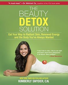 The Beauty Detox Solution: Eat Your Way to Radiant Skin, Renewed Energy and the Body You've Always Wanted   Kimberly Snyder http://www.amazon.co.jp/dp/0373892322/ref=cm_sw_r_pi_dp_hV7Ivb0XXSQFC