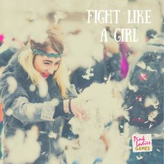 Fight. But like a girl.