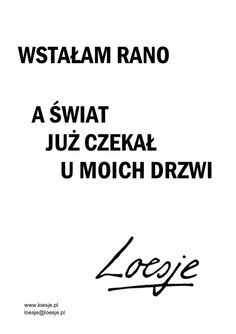 Polish Language, In Other Words, Self Improvement, Motto, Favorite Quotes, Quotations, Texts, Literature, Funny