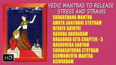 Vedic Mantras to Release Stress and Strains - Dr.Thiagarajan ~ Songs ~ Sudarsana Mantra - (P. Vedic Mantras, Release Stress, Bhagavad Gita, Reiki, Spirituality, Spiritual