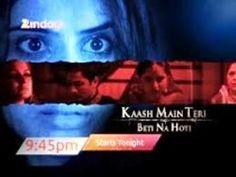 Kaash Main Teri Beti Naa Hoti Episode 103-19th october 2014 Is it a crime, being born in a poor household? For Khushi, fondly called Pagli, poverty does not hinder in her fun-loving ways with the world however, life takes a one eighty degree turn….. Tragedy befalls as her family's only bread earner, her father is paralyzed.