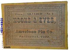 Measuring approximately 3 ¾ X 5 1/8 inches X 1 inch deep, the original content is recorded on the cover as 2 Gro. SILVERED No. 2 HOOKS & EYES MANUFACTURED BY THE American Pin Co. WATERBURY, CONN. (see: Civil War vintage Business Directories)