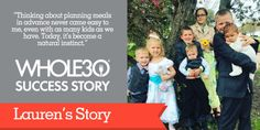Whole30 Success Story: Lauren Feeds Her Family of 9 Whole30 Inspiration, Success Story, Gf Recipes, Whole 30 Recipes, Whole 30 Meal Plan, How To Plan, Meal Planning, Tips, Advice
