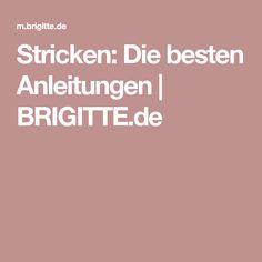 Stricken: Die besten Anleitungen | BRIGITTE.de