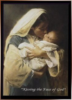 Jan 1 - Feast Of The Solemnity Of Mary - Blessed Virgin Mary, The Theotokos, Kissing The Face Of God Photo: This Photo was uploaded by holymusic55. Find...