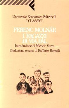 Ferenc Molnàr - I ragazzi di via Pal