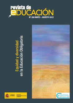 Revista de Educación Nº 358. Mayo-Agosto 2012 | Equidad y diversidad en la Educación Obligatoria