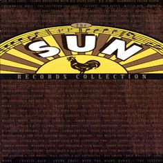 """Various Artists, 'The Sun Records Collection' - Rhino/RCA, 1994  Blues without polish, country without corn, and rockabilly played with brainless abandon from Elvis Presley, Jerry Lee Lewis and Johnny Cash – as well as obscure gems like Bill Justis' aptly named """"Raunchy."""""""