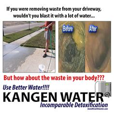 Honestly look at what goes inside you from just normal water ,compared to the kagen water, you can change that this water detoxes your body and repairs your body in the process Kangen Water Benefits, Ionised Water, Detox, How To Remove, Health Fitness, Change, Life, Wealth, Entrepreneur
