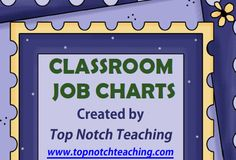 I Did It, My First Product: Classroom Job Charts. Assigning classroom jobs to your students assists with establishing routines and responsibility. These charts are a fun way to keep track of the jobs each student completes.
