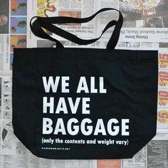 """We all have baggage""tote bag!"