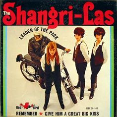 "The Shangri-las, ""Leader of the Pack,"" 1964."