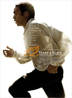 12 Years a Slave - Best Picture - Lupita Nyong'o - actress in a supporting role - Writing: Adapted screenplay