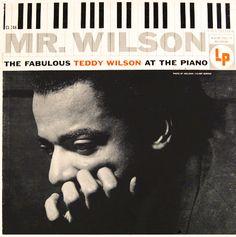 "Teddy Wilson: Mr. Wilson - Columbia 748 [12"" LP] 1956 Photo: Bob Adelman"