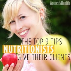 The Top 9 Tips Nutritionists Give Their Clients | Women's Health Magazine