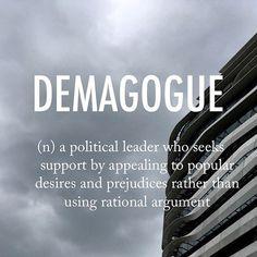 Demagogue |ˈdeməˌɡäɡ| mid 17th century origin from Greek dēmagōgos, from dēmos 'the people' + agōgos 'leading' (from agein 'to lead').  .  .  #beautifulwords #wordoftheday #demagogue #politics #relevant #uspolitics #leadership #architecture #HongKong #layers #PolyU