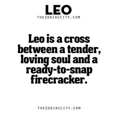 Leo Facts. For more fun facts, click here.