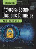 Protocols for secure electronic commerce / Mostafa Hashem Sherif.  http://encore.fama.us.es/iii/encore/record/C__Rb2712978?lang=spi