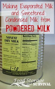 Making your own evaporated milk and sweetened condensed milk from powdered milk! Food Storage and Survival Making your own evaporated milk and sweetened condensed milk from powdered milk! Food Storage and Survival Milk Nutrition Facts, Do It Yourself Food, Canned Food Storage, Food Storage Recipes, Survival Food, Homestead Survival, Emergency Preparedness, Emergency Food, Survival Tips
