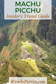 Learn how to make the most of a trip to Machu Picchu, with unique adventures, advice, and tips from our Trusted Travel Expert.