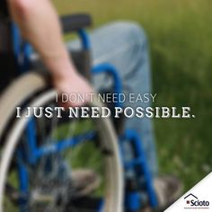 I don't need easy, I just need possible | Quotes | People with developmental disabilities
