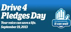 #ItCanWait: Pledge to Not Text and Drive Today 9/19 on Drive 4 Pledges Day #Sponsored