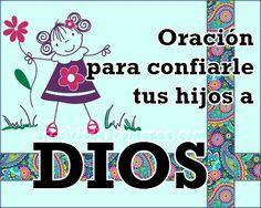 Padre Dios, te doy gracias por mi hijo/a, que tú me diste para criarlo, cuidarlo y educarlo... Oración a Dios por los hijos
