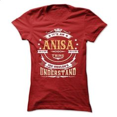 ANISA .Its an ANISA Thing You Wouldnt Understand - T Sh - #muscle tee #tshirt organization. GET YOURS => https://www.sunfrog.com/LifeStyle/ANISA-Its-an-ANISA-Thing-You-Wouldnt-Understand--T-Shirt-Hoodie-Hoodies-YearName-Birthday-64816362-Ladies.html?68278