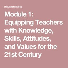 Module Equipping Teachers with Knowledge, Skills, Attitudes, and Values for the Century 21st Century, Attitude, Knowledge, Teacher, Classroom, Math, Class Room, Professor, Teachers