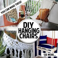 You can make a hanging chair! You can make a hanging chair! These are all different and unique and so fun. I can imagine these hanging on a . Indoor Hammock Chair, Diy Hammock, Hammock Swing, Macrame Hanging Chair, Diy Hanging, Hanging Chairs, Metal Bistro Chairs, Diy Chair, Diy Furniture