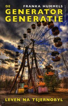 DE GENERATOR GENERATIE - Franka Hummels - ISBN 9789025424688. Journalistiek verslag van de effecten op de Wit-Russische samenleving van de kernramp in Tsjernobyl (1986). GRATIS VERZENDING - BESTELLEN BIJ TOPBOOKS VIA BOL COM OF VERDER LEZEN? DUBBELKLIK OP BOVENSTAANDE FOTO!