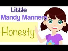 Honesty Is True - Sing with Little Mandy Manners about being Honest!