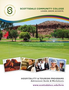 Hospitality & Tourism Programs at SCC  2014-15 Advisement Guide & Worksheets for the Hospitality & Tourism Programs at Scottsdale Community College.