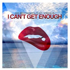 Hit Mechaniks - I Can't Get Enough ft Virgilia (Original Mix) | Download Music For Free - House Music Party All About House Music