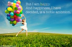 My ambition is to be happy! :) #mindvalley