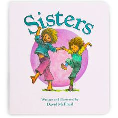 "Treat your child to a charming story about sisterly love. Colorful children's board book with fun illustrations and easy-to-read story Written by David McPhail Small size for little hands Measures 6.75"" W x 7.5"" H Published by Houghton Mifflin Harcourt"
