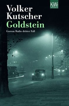 Goldstein / Kommissar Gereon Rath Bd.3