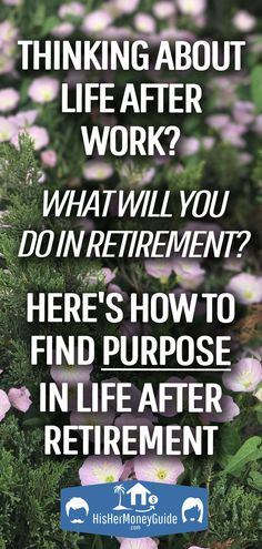 Retirement Budget, Retirement Advice, Happy Retirement, Retirement Cards, Retirement Planning, Retirement Strategies, Financial Planning, Finding Purpose, Life Purpose