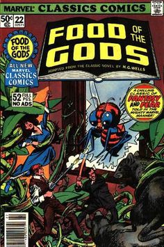 Marvel Classics Comics: Food of the Gods #22