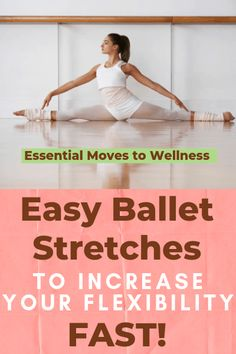 Super Easy Ballet Stretches You Can Do Every Day to Increase Flexibility - Yoga - Global Websites Flexibility Dance, Stretches For Flexibility, Flexibility Training, Improve Flexibility, Flexibility Routine, Flexibility Fitness, Gymnastics Flexibility, Easy Stretches, Ballerina Workout