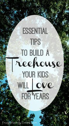 Tips for how to build a treehouse for kids that will last them for years. A DIY treehouse can be an amazing summer activity with kids - this post has tips for location and design that will take your treehouse from kid to teens. It can be a simple deck - Backyard Trees, Backyard For Kids, Diy For Kids, Backyard Decks, Building A Treehouse, Building A Deck, Treehouse Ideas, Easy Diy Treehouse, Treehouses For Kids