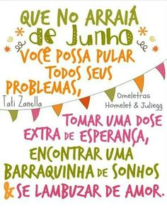 Arraiá de Junho Happy Party, Holidays And Events, Sentences, Diy And Crafts, Funny Quotes, Inspirational Quotes, Lettering, Humor, Junho