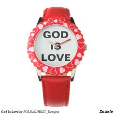Shop God Is Love Watch created by Personalize it with photos & text or purchase as is! Small Faces, Telling Time, Personalized Stationery, Watch Faces, Bold Prints, Stainless Steel Watch, Kid Names, Gods Love, Wedding Colors