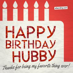 Romantic Birthday Wishes, Birthday Wishes For Him, Happy Birthday Wishes Images, Birthday Wishes Quotes, Happy Birthday Greetings, Birthday Msg, Birthday Sayings, Birthday Ideas, Birthday Message To Husband